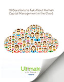 Download 10 Questions to Ask About HCM in the Cloud - HCM Whitepaper