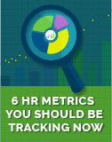 6 HR Metrics No Executive Should Be Without