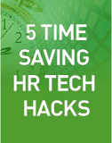 "Discover five new ways that technology can let you ""hack"" a few more moments of productivity out of each day to get the most out of your HCM tools."