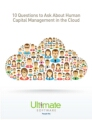 Your people in the cloud: Download 10 Questions to Ask About HCM in the Cloud - HCM Whitepaper