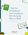 Explore 7 simple HR practices you can implement to get your handbook out and in front of the eyes of your employees.
