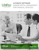 Why Financial Services Organizations Choose Ultimate Software