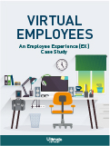 Download Virtual Employees: An Employee Experience (EX) Case Study - HCM Whitepaper